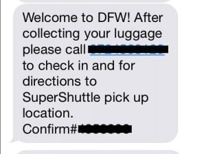 Super Shuttle Welcome Text Message